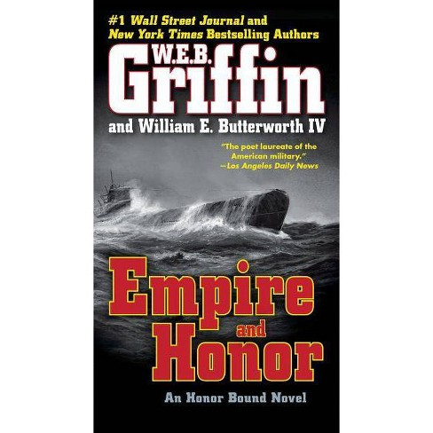 Empire and Honor - (Honor Bound) by  W E B Griffin & William E Butterworth (Paperback) - image 1 of 1