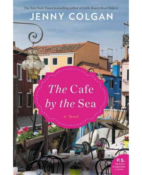 Cafe by the Sea -  by Jenny Colgan (Hardcover) - image 1 of 1