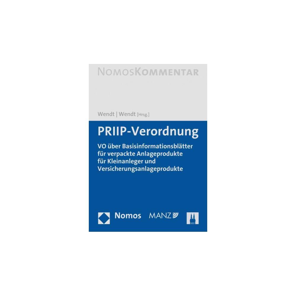 Priip-verordnung : Uber Basisinformationsblatter Fur Verpackte Anlageprodukte Fur Kleinanleger Und
