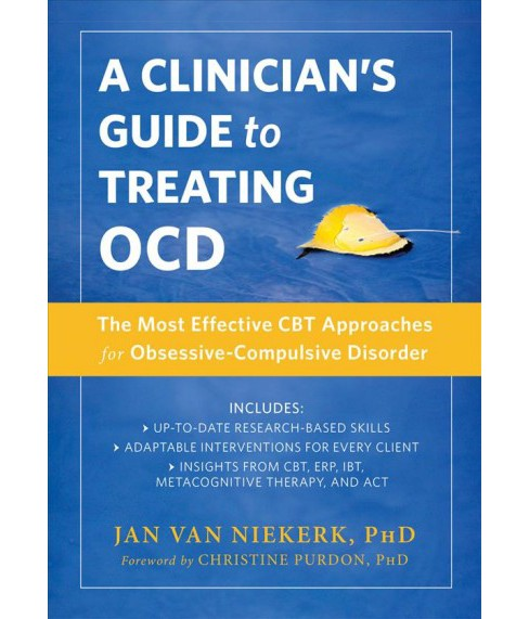 Clinician's Guide to Treating OCD : The Most Effective CBT Approaches for Obsessive-Compulsive Disorder - image 1 of 1