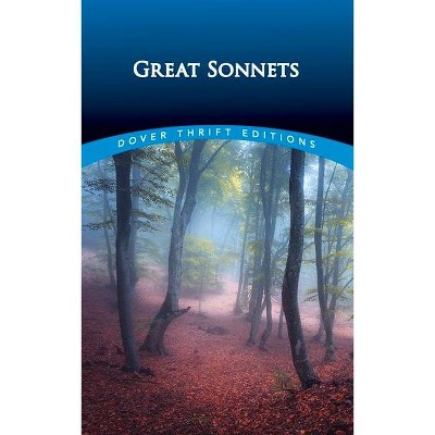 Great Sonnets - (Dover Thrift Editions) by  Paul Negri (Paperback)