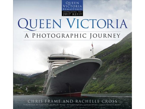 Queen Victoria : A Photographic Journey -  Reprint by Chris Frame & Rachelle  Cross (Paperback) - image 1 of 1