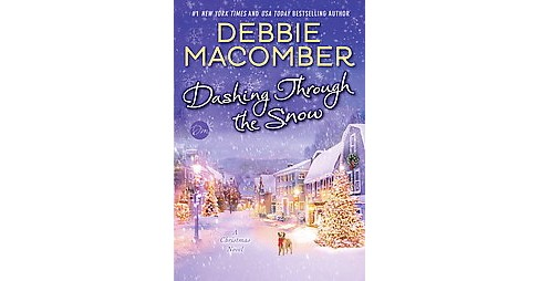 Dashing Through the Snow (Hardcover) (Debbie Macomber) - image 1 of 1