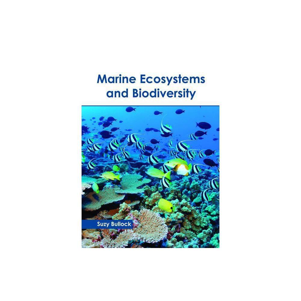 Marine Ecosystems and Biodiversity - (Hardcover)