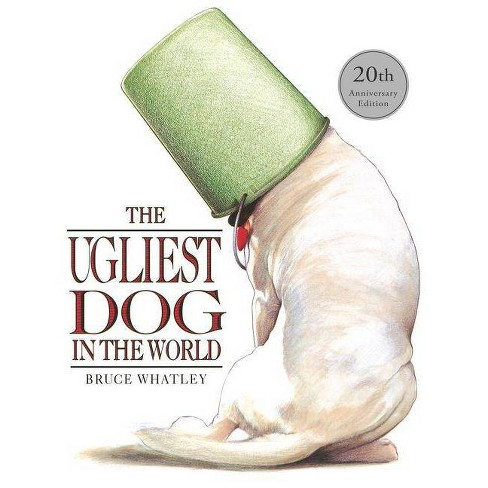 The Ugliest Dog in the World - (Picture Bluegum) by  Bruce Whatley (Paperback) - image 1 of 1