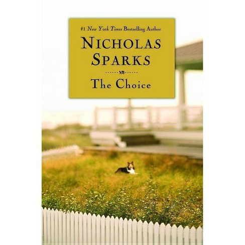 The Choice - by  Nicholas Sparks (Paperback) - image 1 of 1