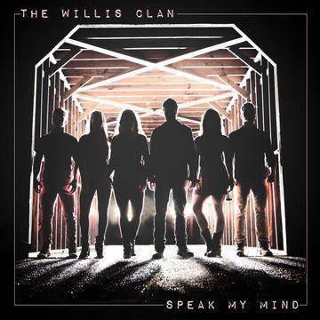 Willis Clan - Speak My Mind (CD)