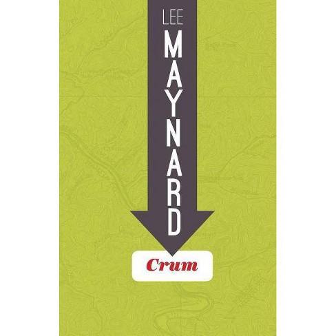 Crum - by  Lee Maynard (Paperback) - image 1 of 1