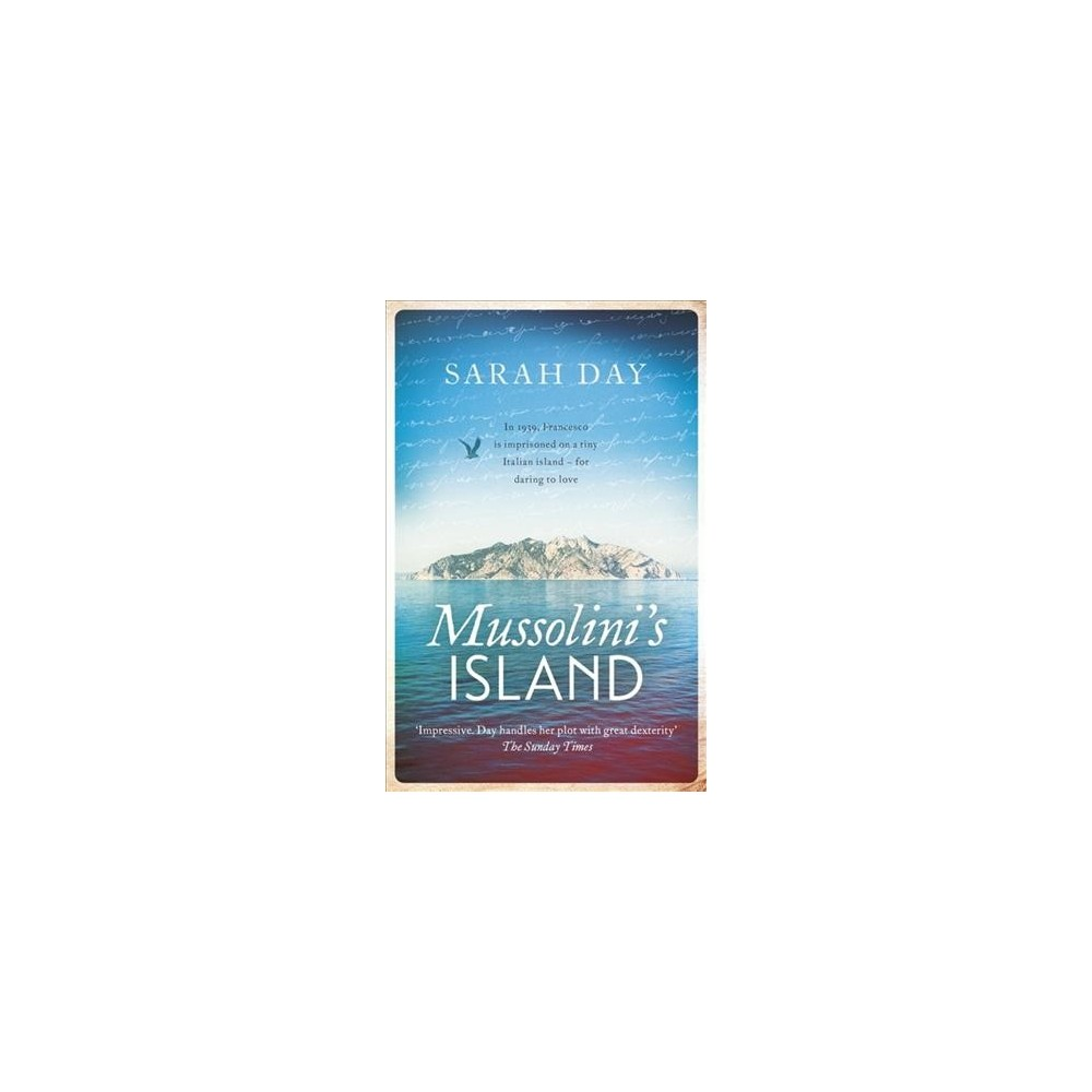 Mussolini's Island - by Sarah Day (Paperback)