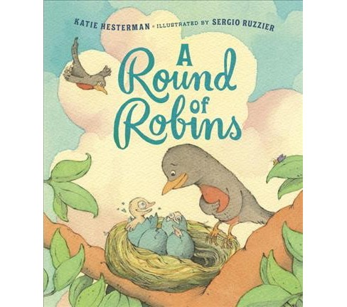 Round of Robins -  by Katie Hesterman (School And Library) - image 1 of 1