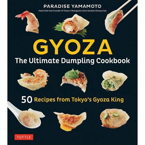 Gyoza: The Ultimate Dumpling Cookbook - by  Paradise Yamamoto (Hardcover) - image 1 of 1