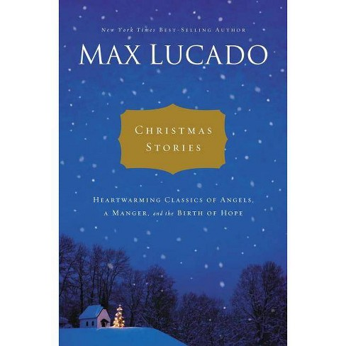 Christmas Stories - by  Max Lucado (Hardcover) - image 1 of 1