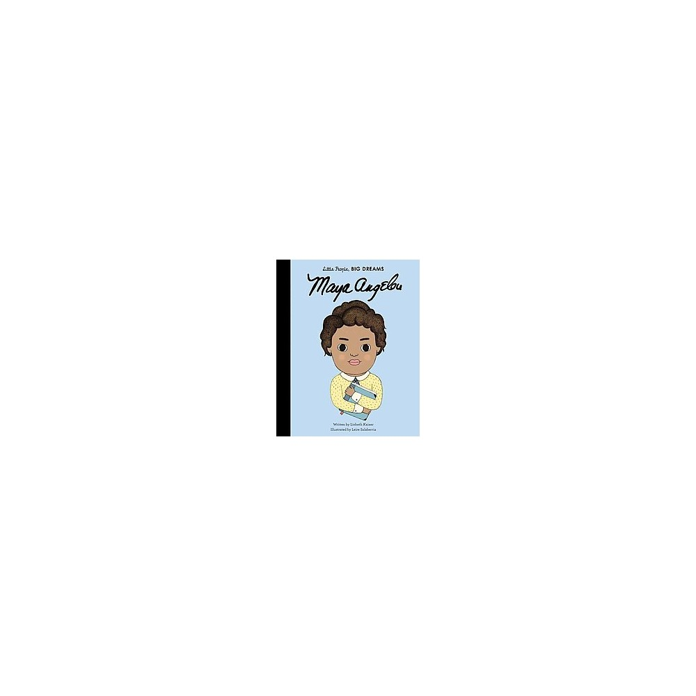 Maya Angelou (School And Library) (Lisbeth Kaiser)