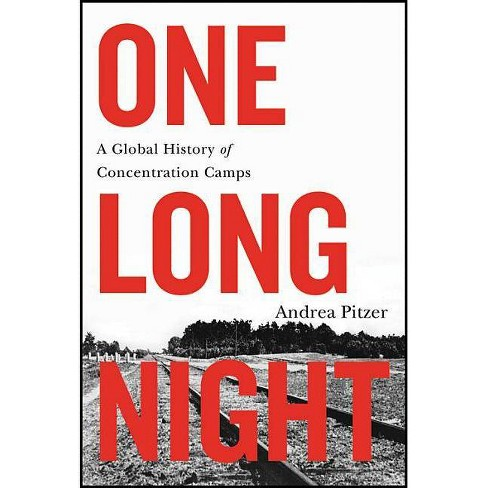 One Long Night - by  Andrea Pitzer (Hardcover) - image 1 of 1