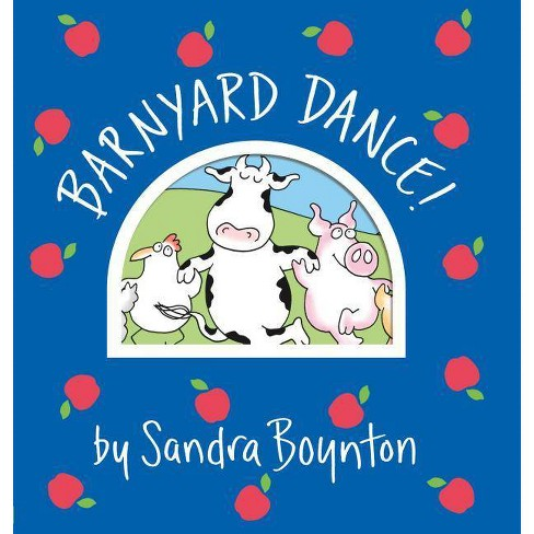 Barnyard Dance! (Board Book) by Sandra Boynton - image 1 of 1