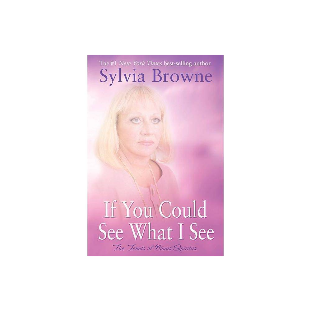 If You Could See What I See By Sylvia Browne Paperback