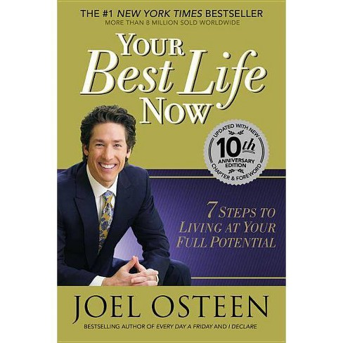 Your Best Life Now - 10 Edition by Joel Osteen (Hardcover)