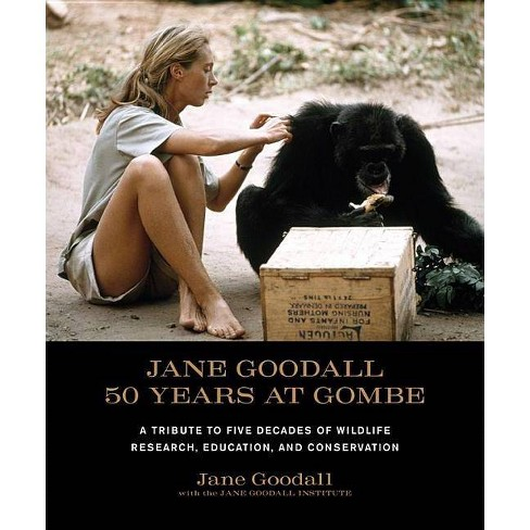 Jane Goodall: 50 Years at Gombe - (Hardcover) - image 1 of 1