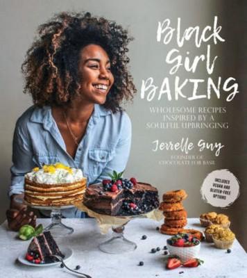 Black Girl Baking (Paperback)(Jerrelle Guy)