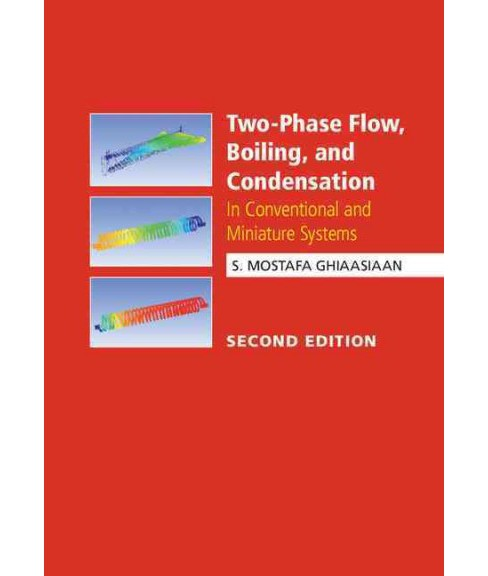 Two-phase Flow, Boiling, and Condensation : In Conventional and Miniature Systems (Hardcover) (S. - image 1 of 1