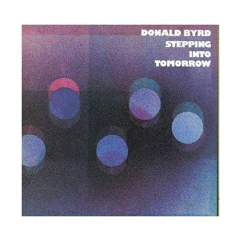 Donald Byrd - Stepping into Tomorrow (CD) - image 1 of 1