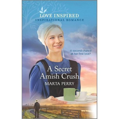 A Secret Amish Crush - (Brides of Lost Creek) by  Marta Perry (Paperback)