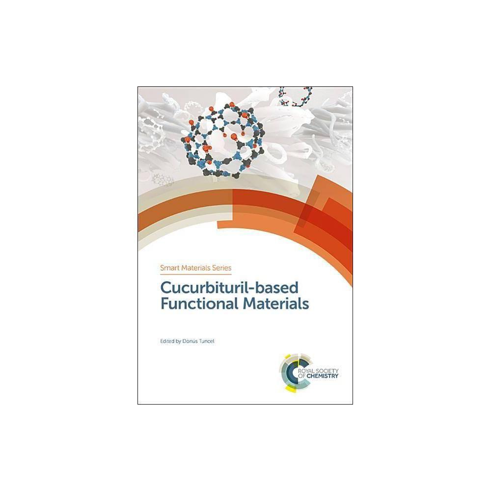 Cucurbituril-Based Functional Materials - (Smart Materials) (Hardcover)