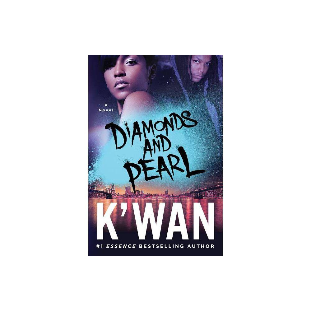 Diamonds And Pearl Paperback By K Wan