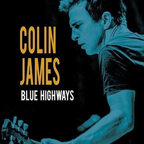 Colin James - Blue Highways (CD) - image 1 of 1