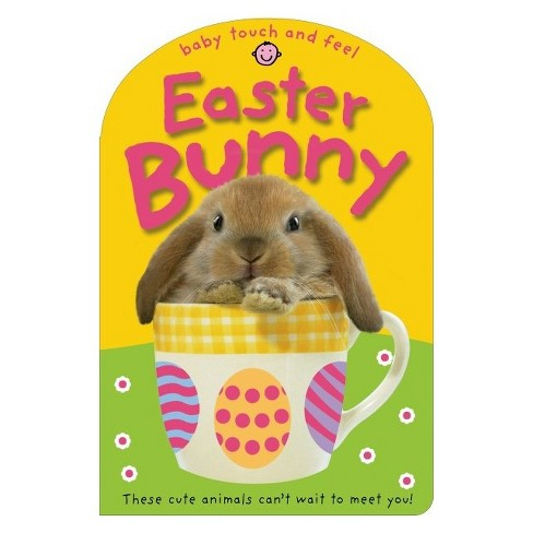 Baby Touch and Feel Easter Bunny by Roger Priddy (Board Book) - image 1 of 1