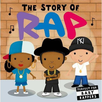 Story of Rap - (Board_book)