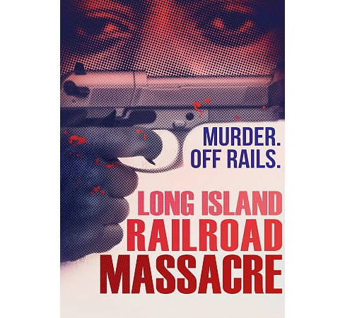 Long Island Railroad Massacre (DVD) - image 1 of 1