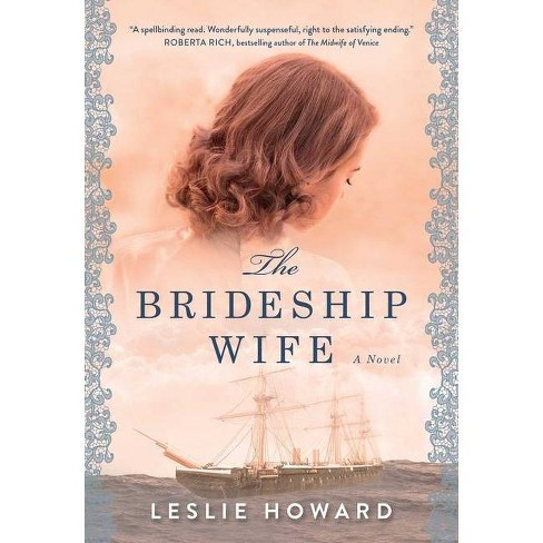The Brideship Wife - by Leslie Howard (Paperback) - image 1 of 1