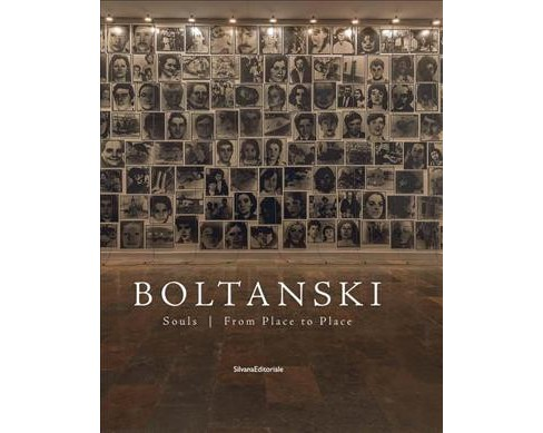 Christian Boltanski : Souls / From Place to Place -  (Hardcover) - image 1 of 1