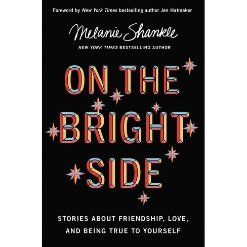 On the Bright Side - by  Melanie Shankle (Hardcover) - image 1 of 1