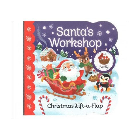 Santa's Workshop - (Chunky Lift-A-Flap Board Book) by  Holly Berry Byrd (Board_book) - image 1 of 1