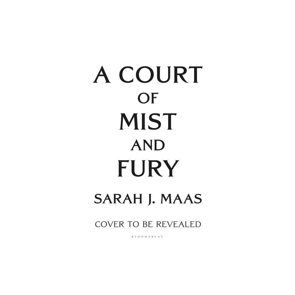 A Court of Mist and Fury - (Court of Thorns and Roses, 2) by Sarah J Maas (Hardcover)  Simply dazzles.  - starred review, Booklist on A COURT OF THORNS AND ROSES  Passionate, violent, sexy and daring.... A true page-turner.  - USA Today on A COURT OF THORNS AND ROSES  Suspense, romance, intrigue and action. This is not a book to be missed!  - Huffington Post on A COURT OF THORNS AND ROSES  Vicious and intoxicating.... A dazzling world, complex characters and sizzling romance.  - Top Pick, RT Book Reviews on A COURT OF THORNS AND ROSES  A sexy, action-packed fairytale.  - Bustle on A COURT OF THORNS AND ROSES  Fiercely romantic, irresistibly sexy and hypnotically magical. A veritable feast for the senses.  - USA Today on A COURT OF MIST AND FURY  Hits the spot for fans of dark, lush, sexy fantasy.  - Kirkus Reviews on A COURT OF MIST AND FURY  An immersive, satisfying read.  - Publishers Weekly on A COURT OF MIST AND FURY  Darkly sexy and thrilling.  - Bustle on A COURT OF MIST AND FURY  Fast-paced and explosively action-packed.  - Booklist on A COURT OF WINGS AND RUIN  The plot manages to seduce you with its alluring characters, irresistible world and never-ending action, leaving you craving more.  - RT Book Reviews on A COURT OF WINGS AND RUIN Gender: unisex.