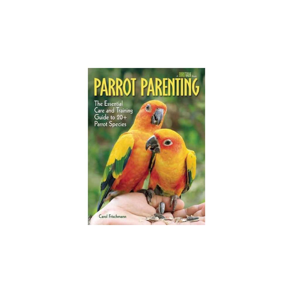 Parrot Parenting ( Birdtalk) (Hardcover)