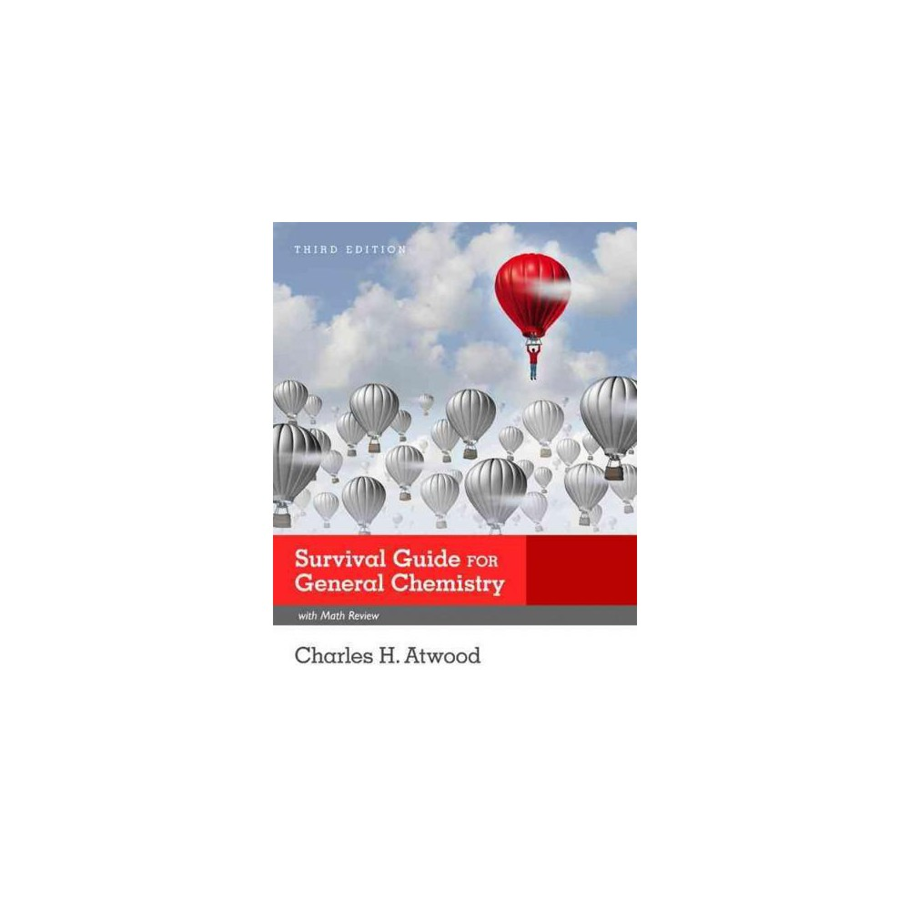 General Chemistry With Math Review Survival Guide (Paperback) (Charles H. Atwood)