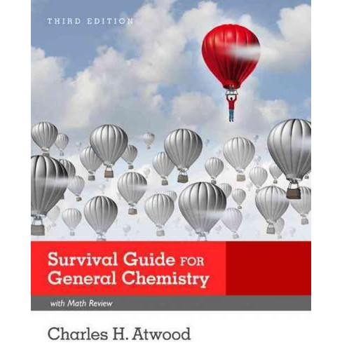 General Chemistry With Math Review Survival Guide (Paperback) (Charles H. Atwood) - image 1 of 1