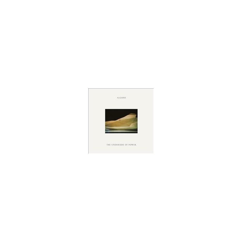 Algiers - Underside Of Power (Vinyl)