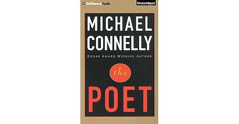 Poet (Unabridged) (CD/Spoken Word) (Michael Connelly) - image 1 of 1