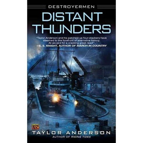 Distant Thunders - (Destroyermen (Paperback)) by  Taylor Anderson (Paperback) - image 1 of 1