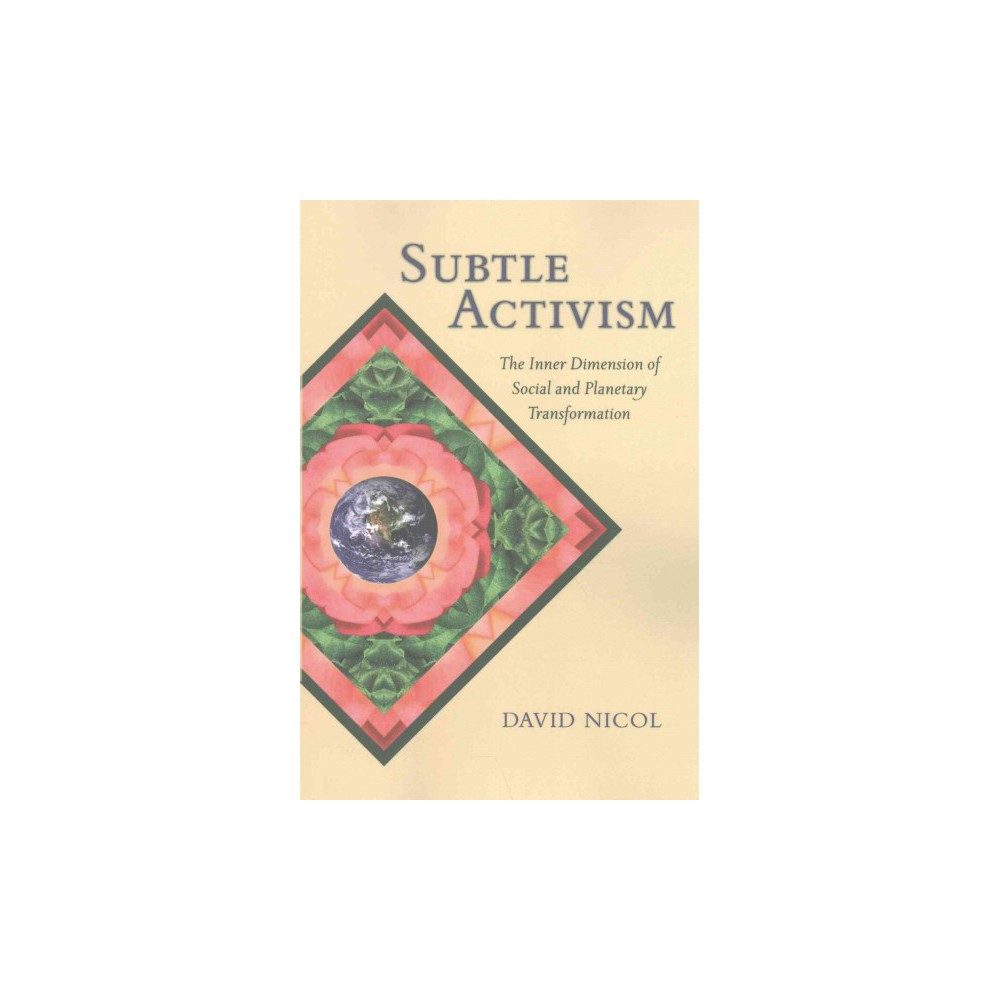 Subtle Activism ( Suny Series in Transpersonal and Humanistic Psychology) (Reprint) (Paperback)