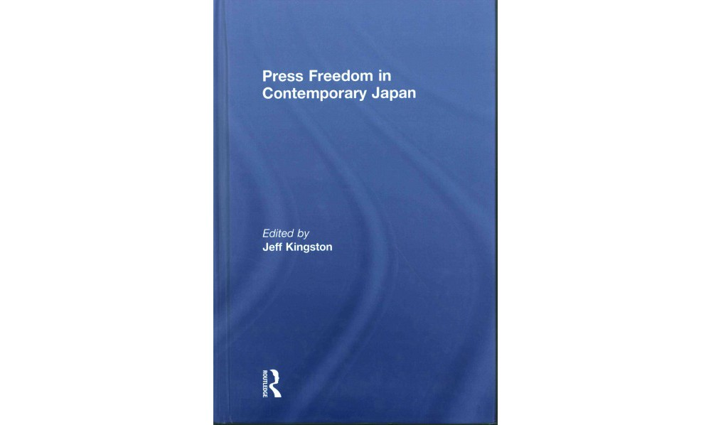 Press Freedom in Contemporary Japan (Hardcover)