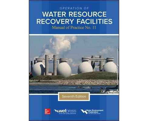Operation of Water Resource Recovery Facilities (Hardcover) - image 1 of 1