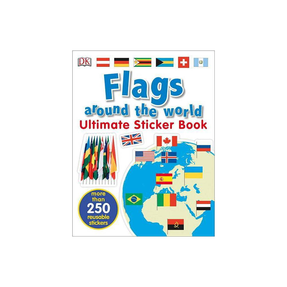 Ultimate Sticker Book Flags Around The World Paperback