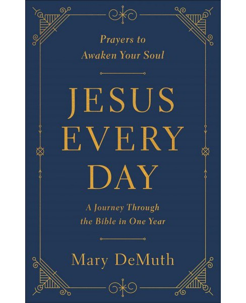 Jesus Every Day (Paperback) (Mary DeMuth) - image 1 of 1