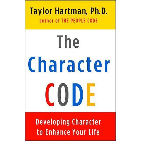 The Character Code - by  Taylor Hartman (Paperback) - image 1 of 1