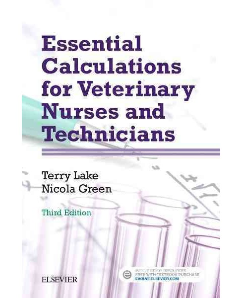 Essential Calculations for Veterinary Nurses and Technicians (Paperback) (Terry Lake & Nicola Green) - image 1 of 1